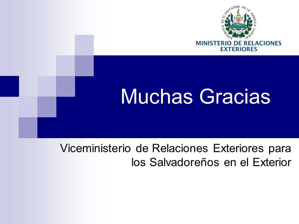 Muchas Gracias Viceministerio de Relaciones Exteriores para los Salvadoreños en el Exterior