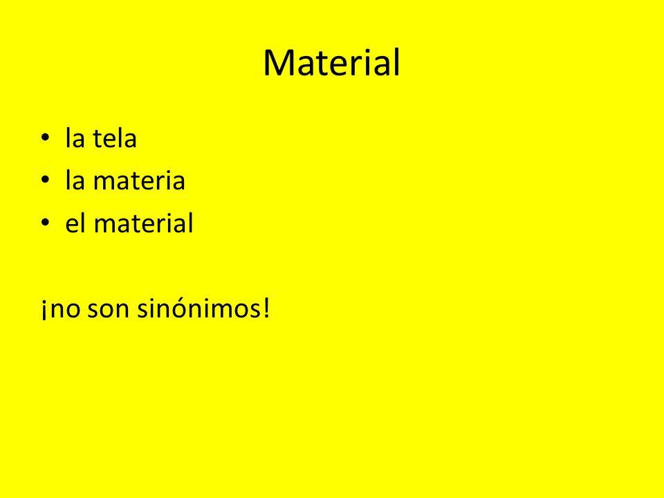 Material la tela la materia el material ¡no son sinónimos!