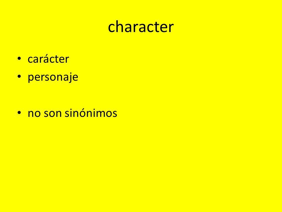 character carácter personaje no son sinónimos