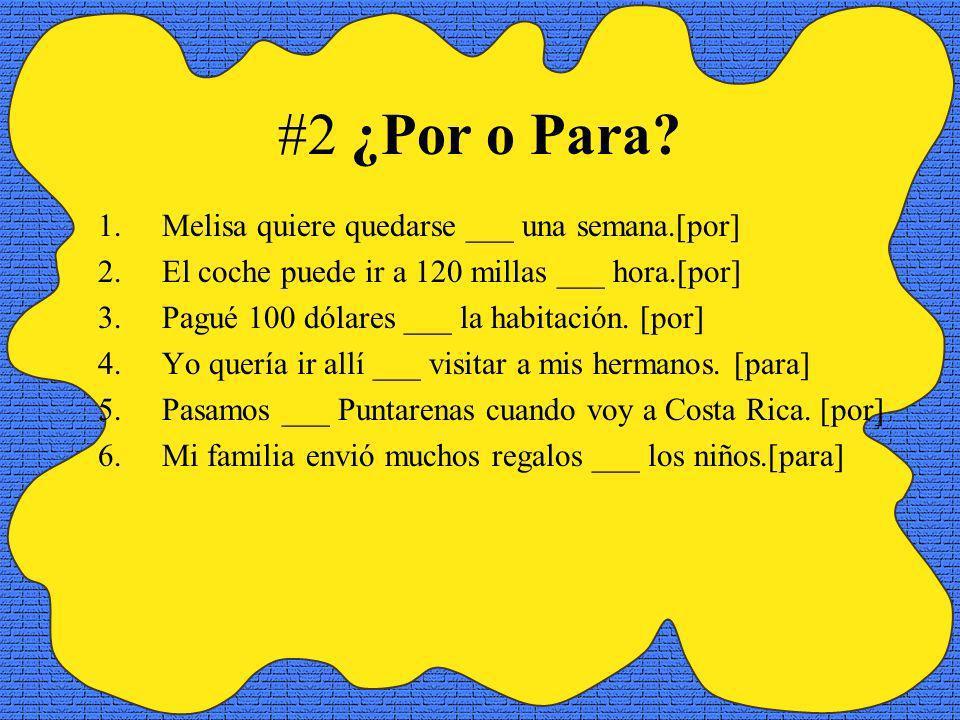 #2 ¿Por o Para.