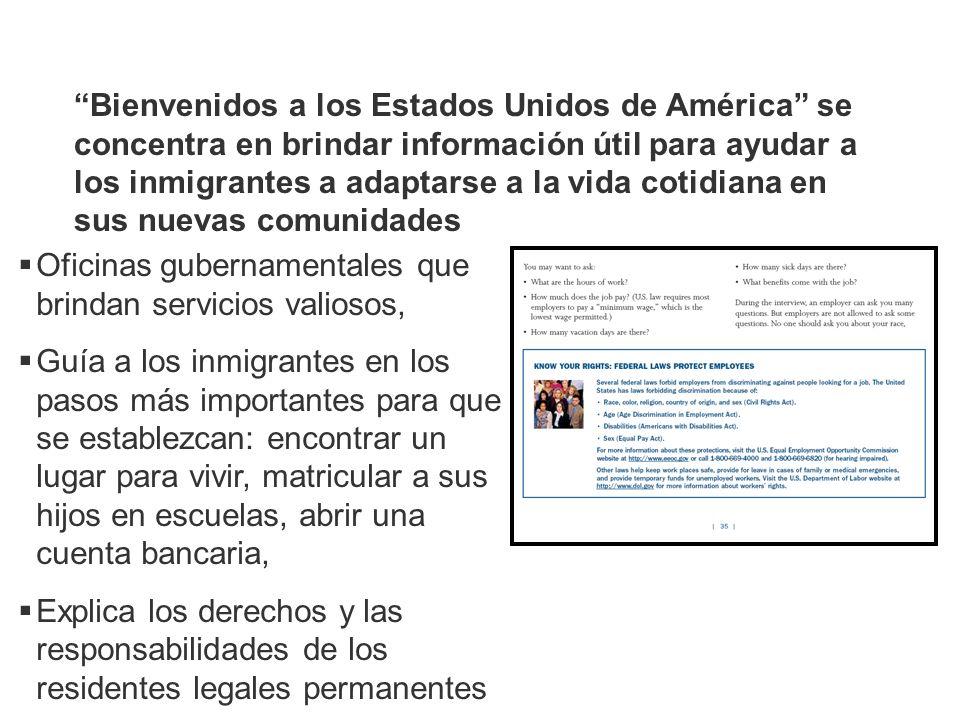 La Guía les presenta el tema de la ciudadanía al enumerar: Los beneficios de la ciudadanía para quienes deseen naturalizarse en el futuro Los pasos del proceso de naturalización
