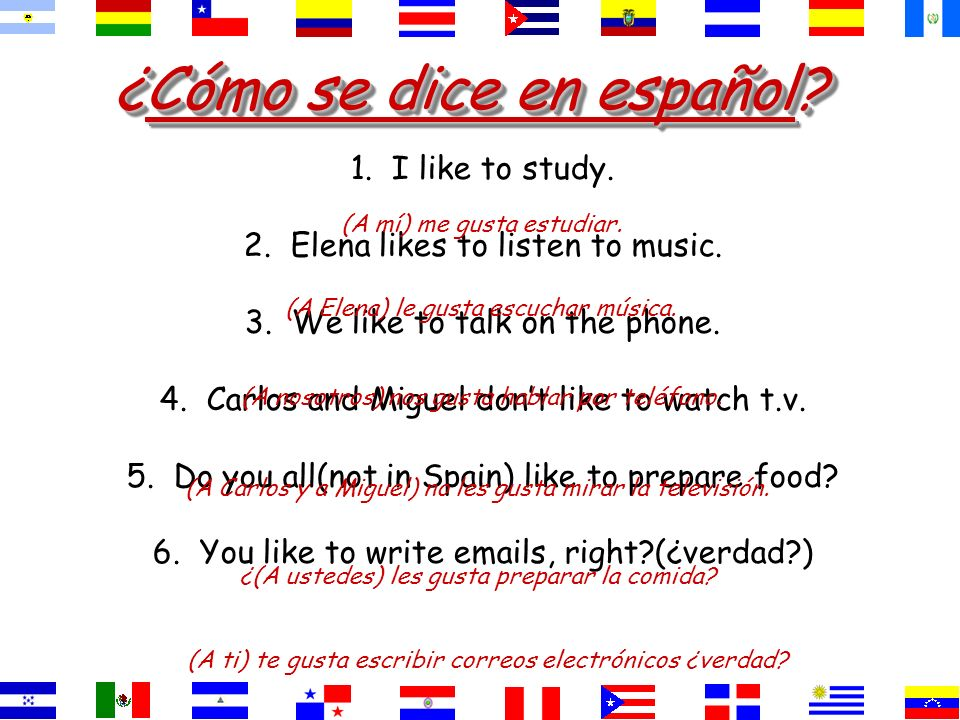 ¿Cómo se dice They like to study. To study is pleasing to them. estudiar gustaLes