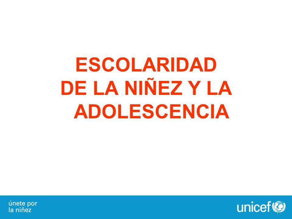 ESCOLARIDAD DE LA NIÑEZ Y LA ADOLESCENCIA