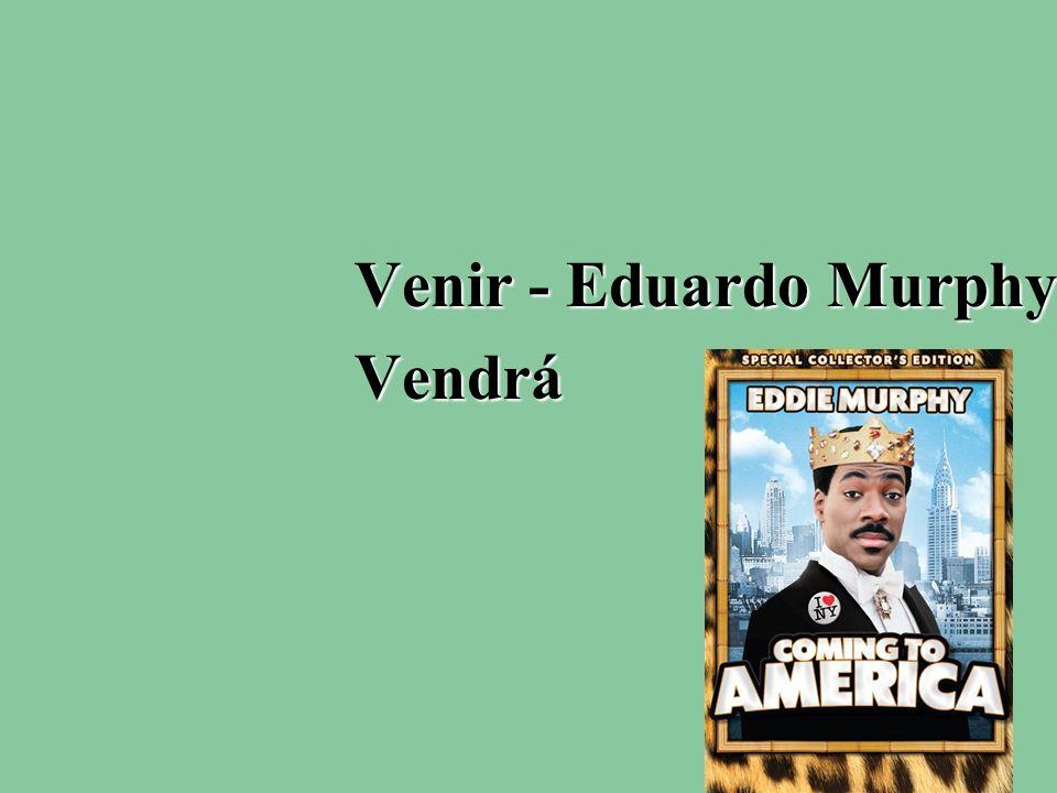 Venir - Eduardo Murphy Vendrá
