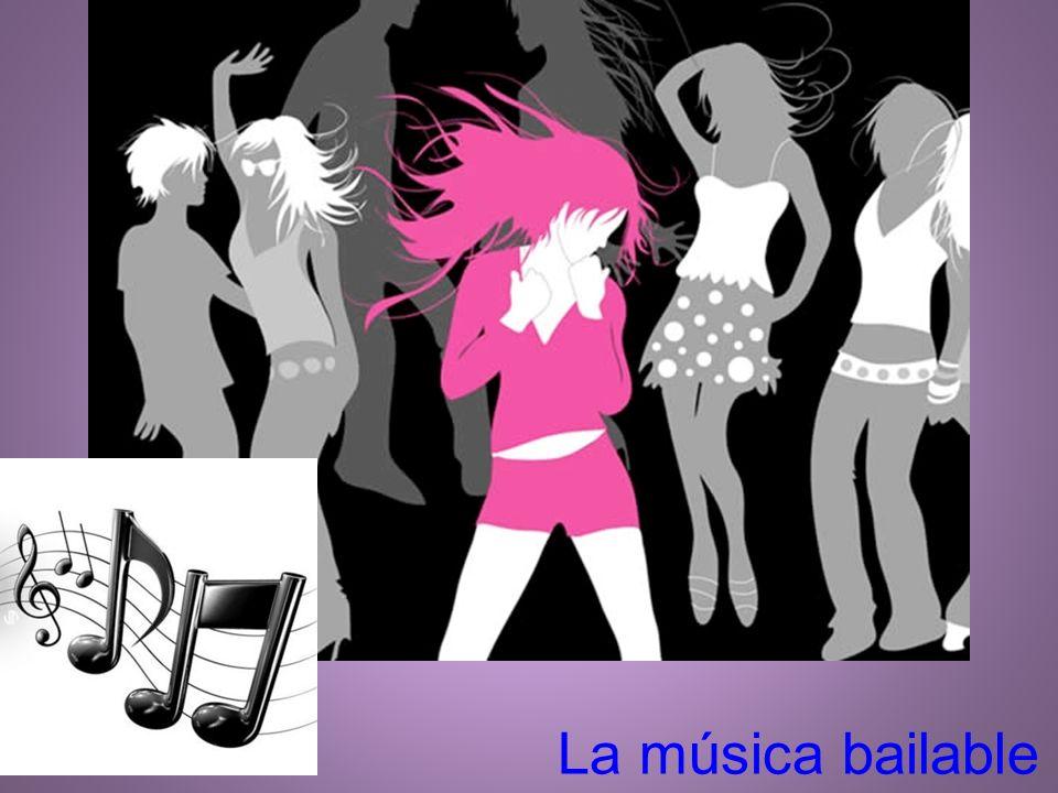 La música bailable