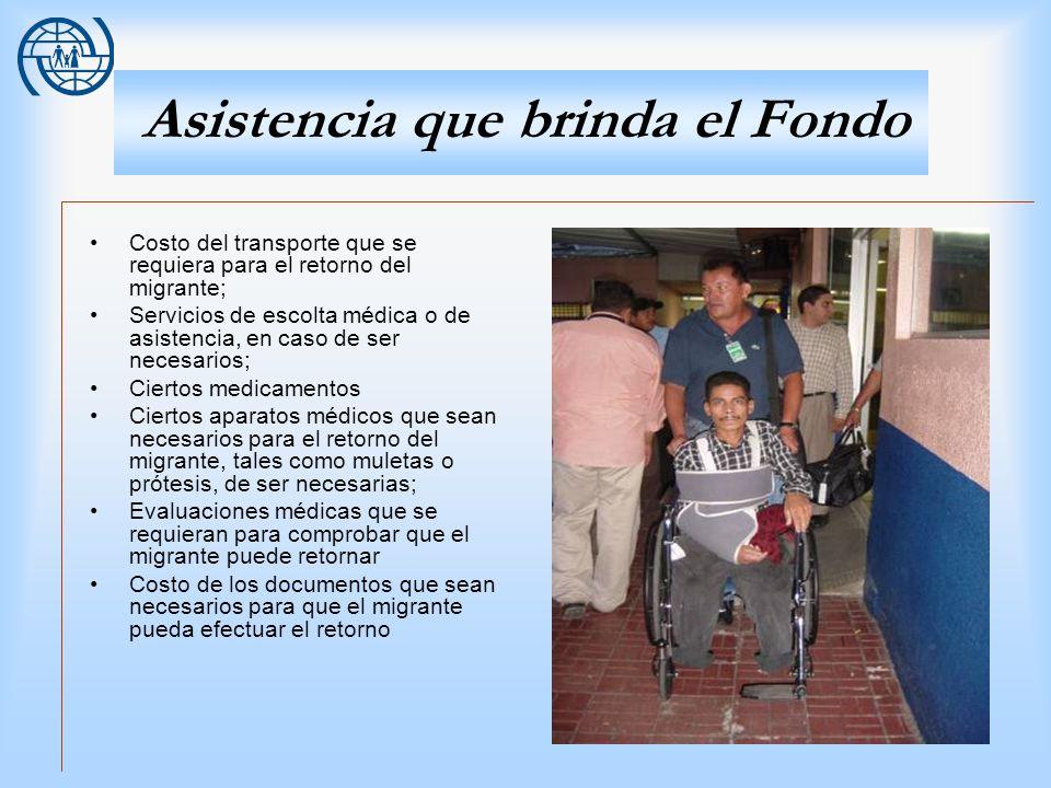 17 Asistencia que brinda el Fondo Costo del transporte que se requiera para el retorno del migrante; Servicios de escolta médica o de asistencia, en c