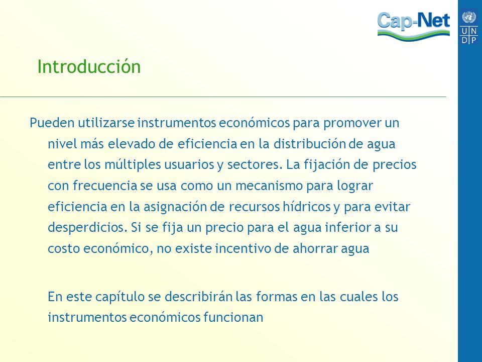 Introducción Pueden utilizarse instrumentos económicos para promover un nivel más elevado de eficiencia en la distribución de agua entre los múltiples