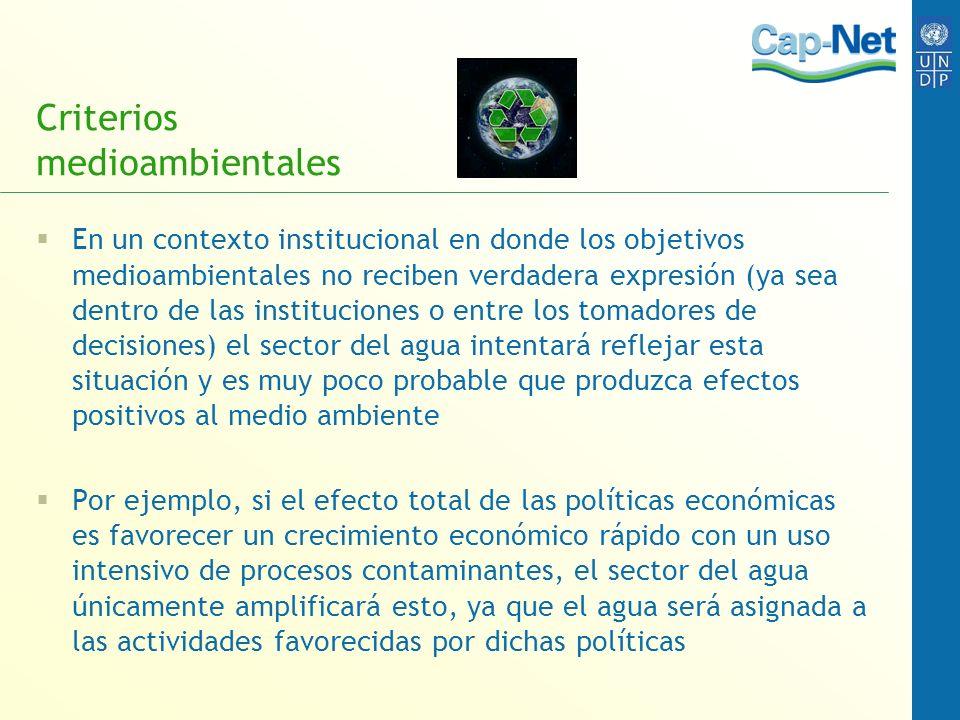 Criterios medioambientales En un contexto institucional en donde los objetivos medioambientales no reciben verdadera expresión (ya sea dentro de las i