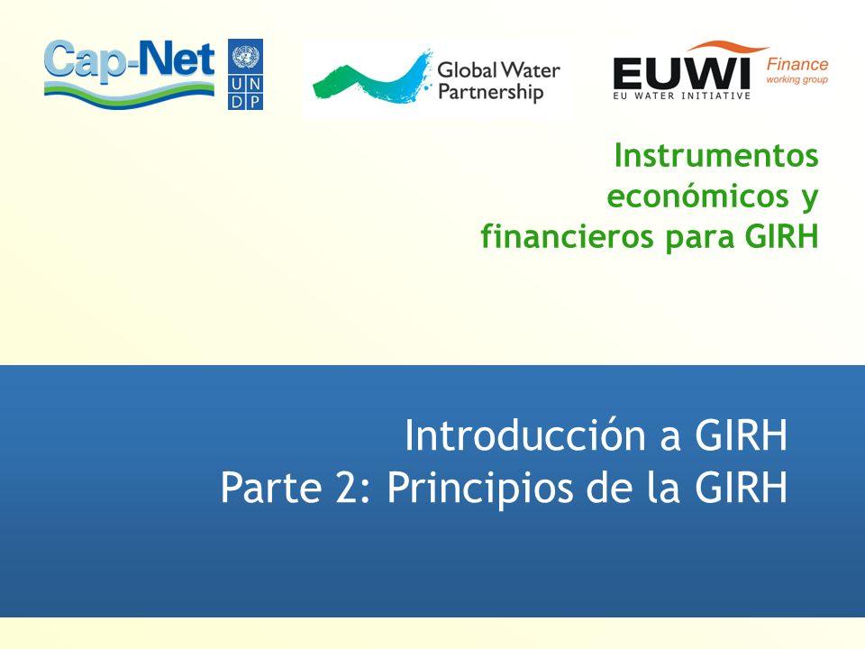 Propósito y objetivos de esta clase Presentar los principios de la gestión de los recursos hídricos