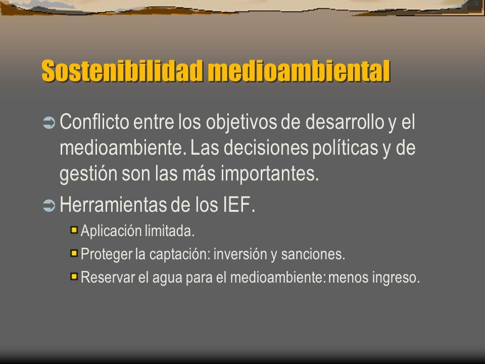 Sostenibilidad medioambiental Conflicto entre los objetivos de desarrollo y el medioambiente. Las decisiones políticas y de gestión son las más import