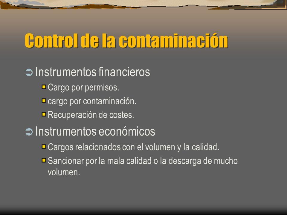 Control de la contaminación Instrumentos financieros Cargo por permisos. cargo por contaminación. Recuperación de costes. Instrumentos económicos Carg