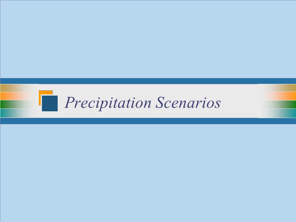 29 Precipitation Scenarios