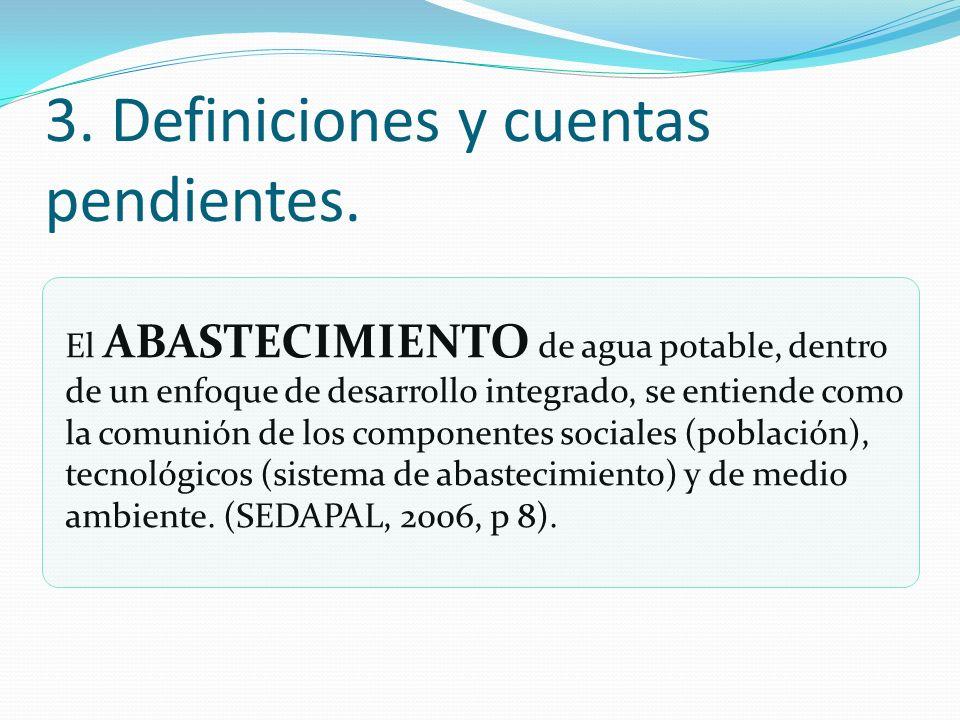 El ABASTECIMIENTO de agua potable, dentro de un enfoque de desarrollo integrado, se entiende como la comunión de los componentes sociales (población),