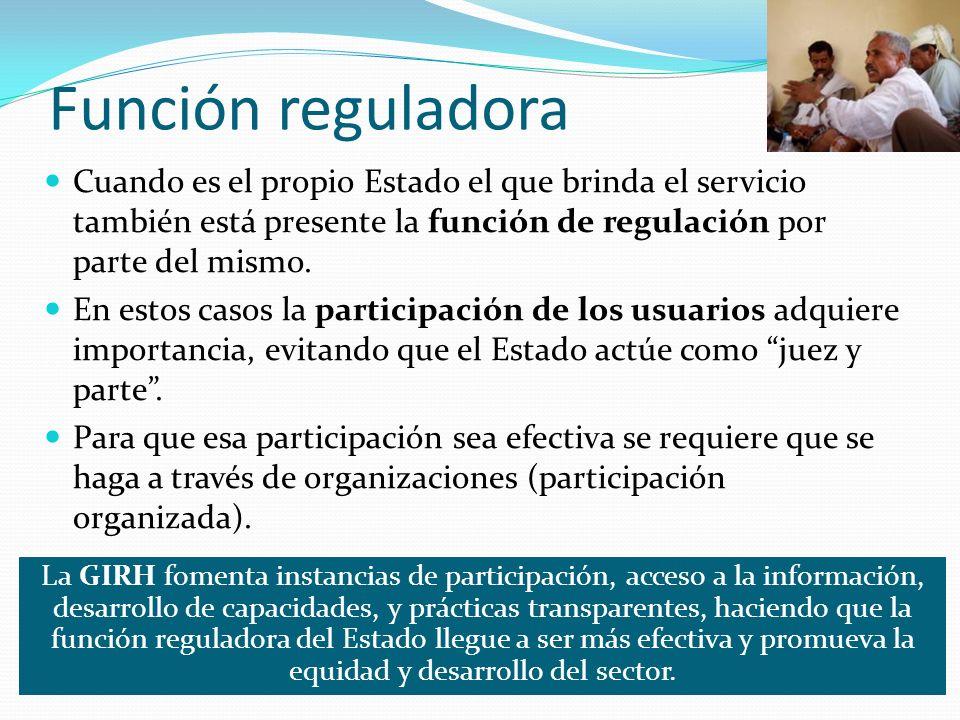 Función reguladora Cuando es el propio Estado el que brinda el servicio también está presente la función de regulación por parte del mismo. En estos c