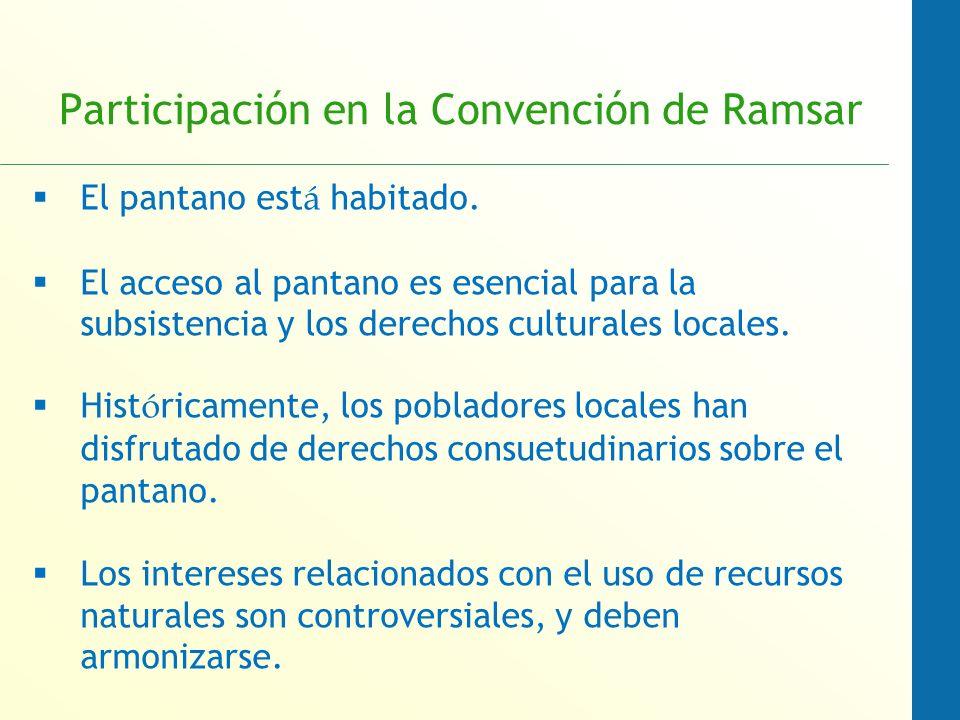 Participación en la Convención de Ramsar El pantano est á habitado.