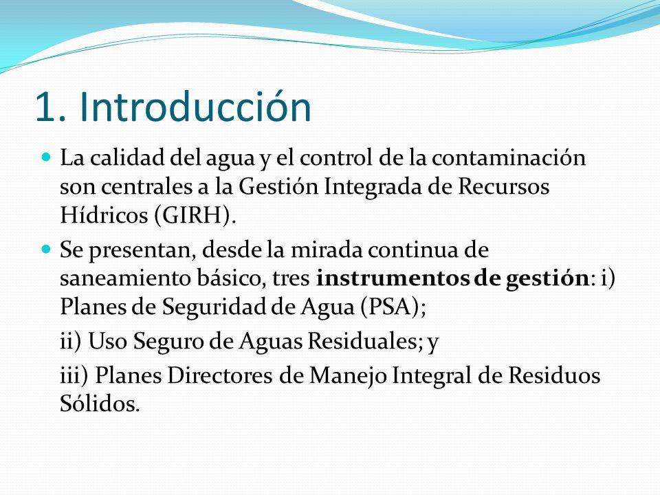 1. Introducción La calidad del agua y el control de la contaminación son centrales a la Gestión Integrada de Recursos Hídricos (GIRH). Se presentan, d