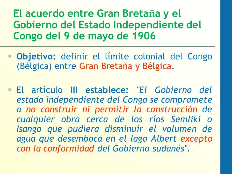 Objetivo: definir el límite colonial del Congo (Bélgica) entre Gran Bretaña y Bélgica.
