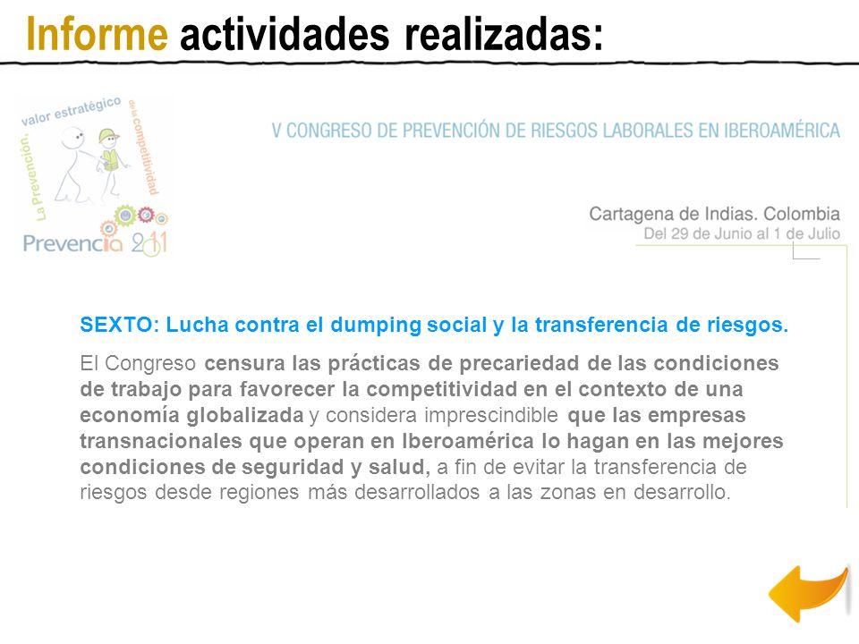 SEXTO: Lucha contra el dumping social y la transferencia de riesgos.
