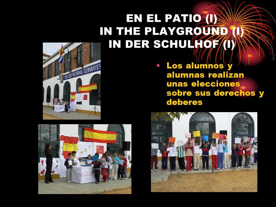 EN EL PATIO (I) IN THE PLAYGROUND (I) IN DER SCHULHOF (I) Los alumnos y alumnas realizan unas elecciones sobre sus derechos y deberes