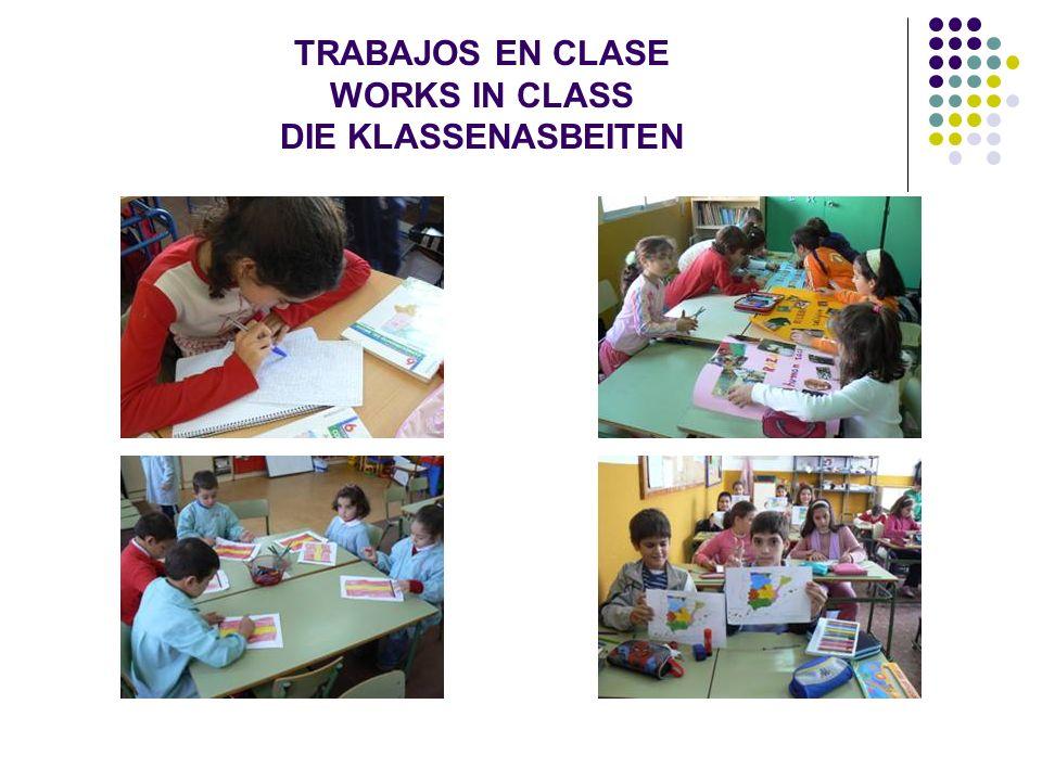TRABAJOS EN CLASE WORKS IN CLASS DIE KLASSENASBEITEN