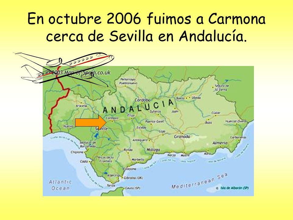 En octubre 2006 fuimos a Carmona cerca de Sevilla en Andalucía.