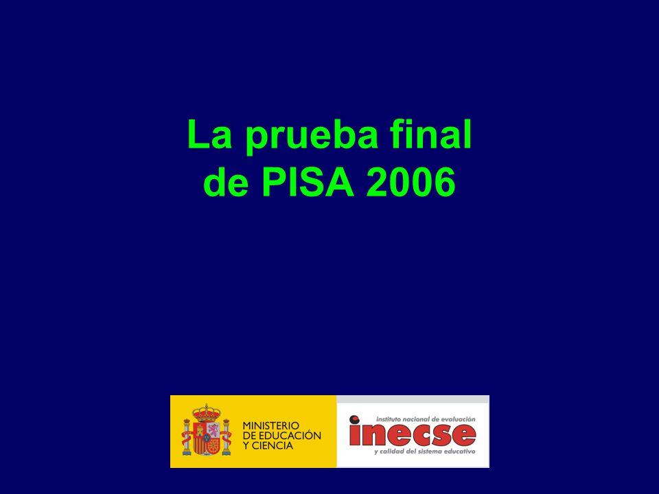 La prueba final de PISA 2006
