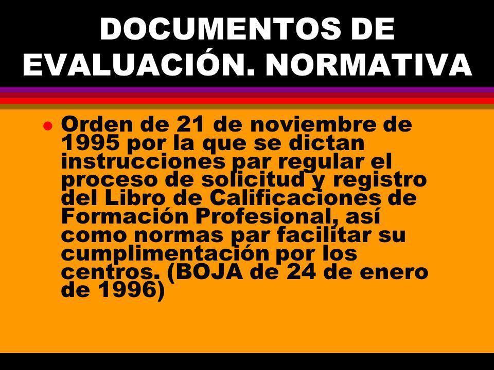 DOCUMENTOS DE EVALUACIÓN.