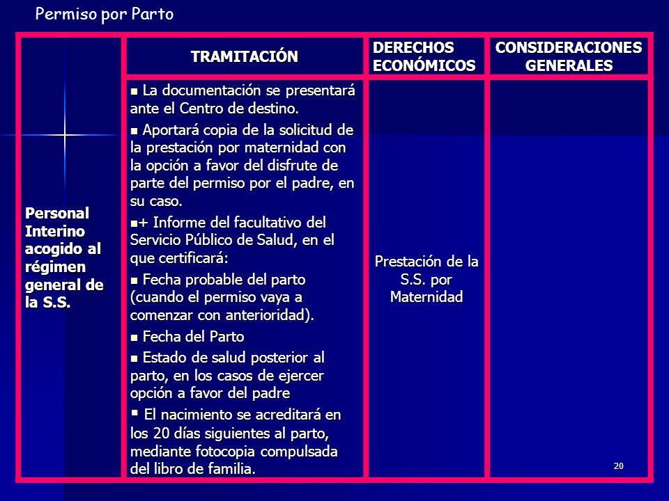 19 Personal Funcionario acogido a MUFACE TRAMITACIÓN DERECHOS ECONÓMICOS CONSIDERACIONES GENERALES Solicitud en Anexo II.