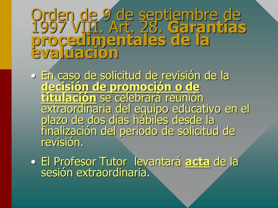 Orden de 9 de septiembre de 1997 VIII. Art. 28.