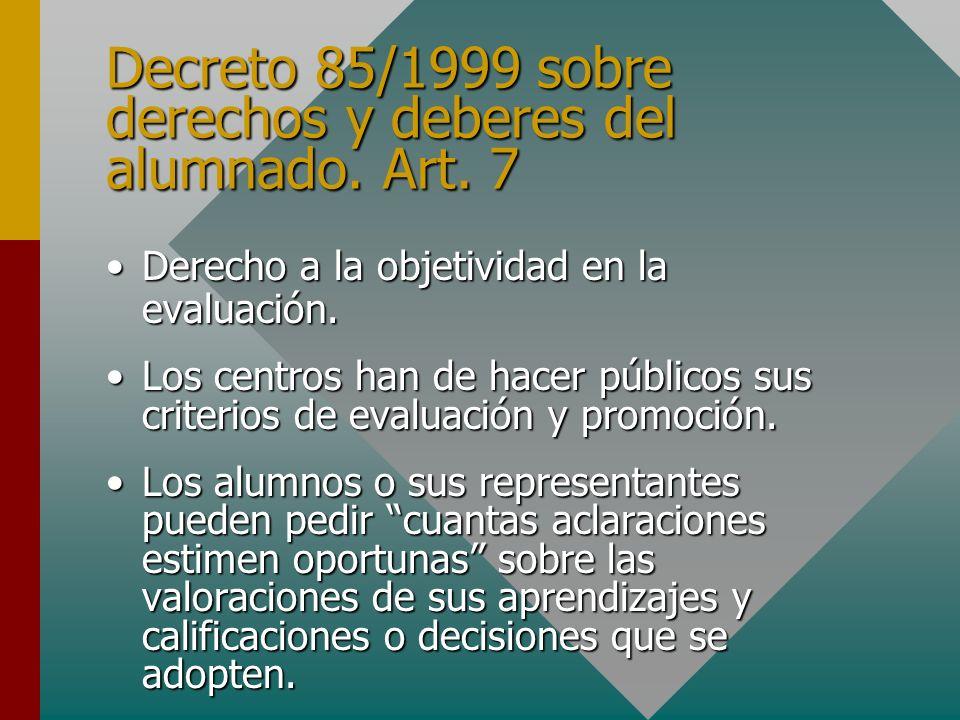 Decreto 85/1999 sobre derechos y deberes del alumnado.