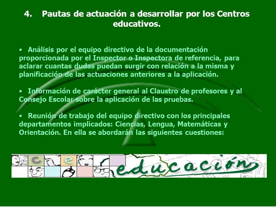 4. Pautas de actuación a desarrollar por los Centros educativos. Análisis por el equipo directivo de la documentación proporcionada por el Inspector o