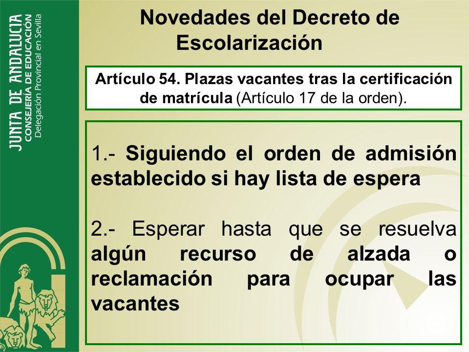 Artículo 52. Recursos y reclamaciones. Disposición adicional sexta. Delegación de competencias. 1.-Deberán presentarse ante la persona titular de la C