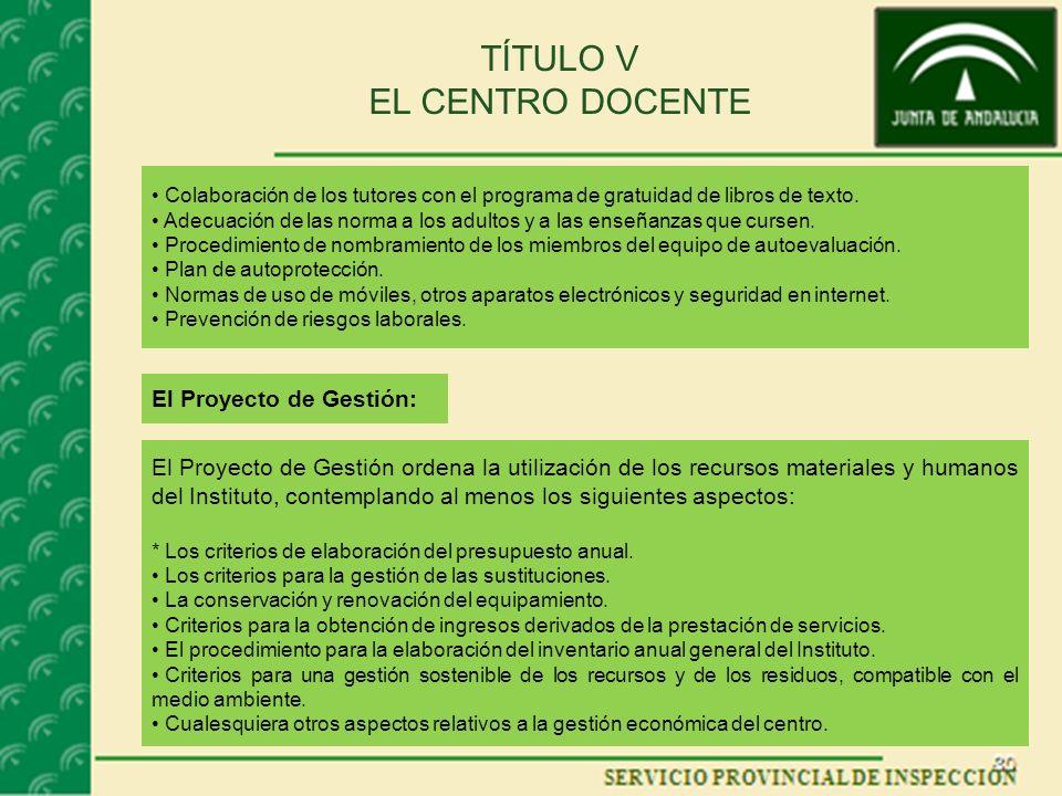 TÍTULO V EL CENTRO DOCENTE Colaboración de los tutores con el programa de gratuidad de libros de texto.
