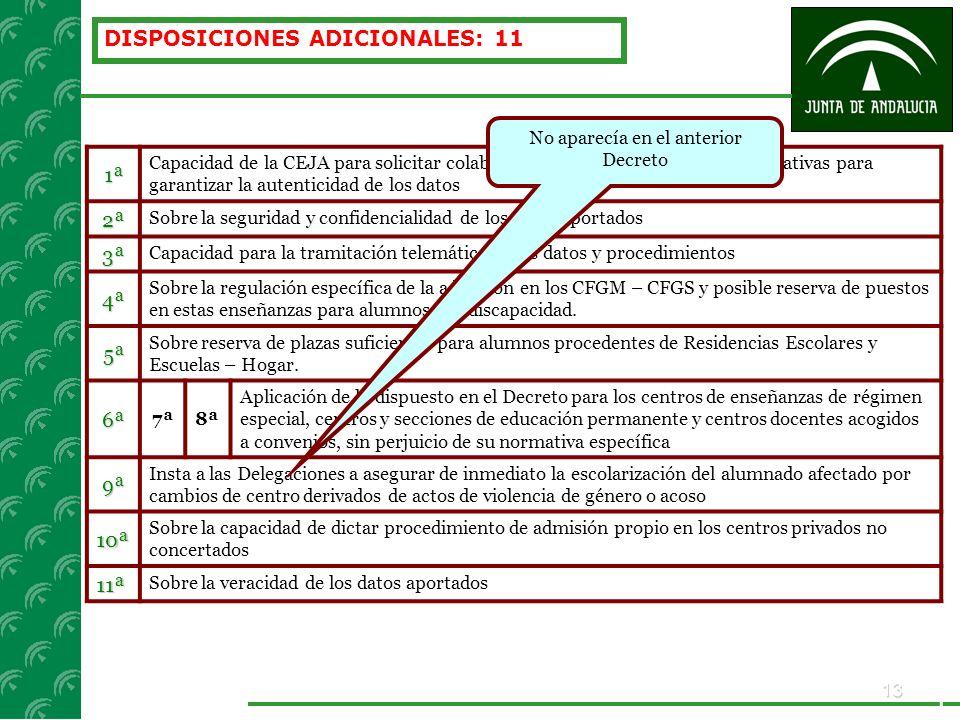 13 DISPOSICIONES ADICIONALES: 111ª Capacidad de la CEJA para solicitar colaboración a otras instancias administrativas para garantizar la autenticidad