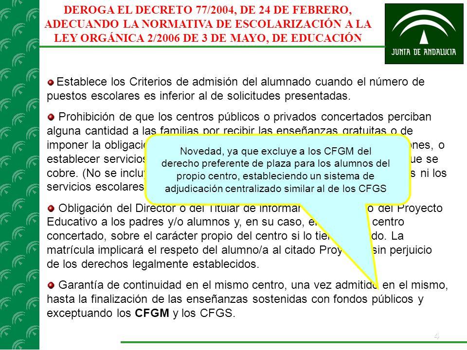 5 SOLICITUDES Se acompañará de la documentación acreditativa de los diferentes criterios de admisión establecidos en el Decreto.