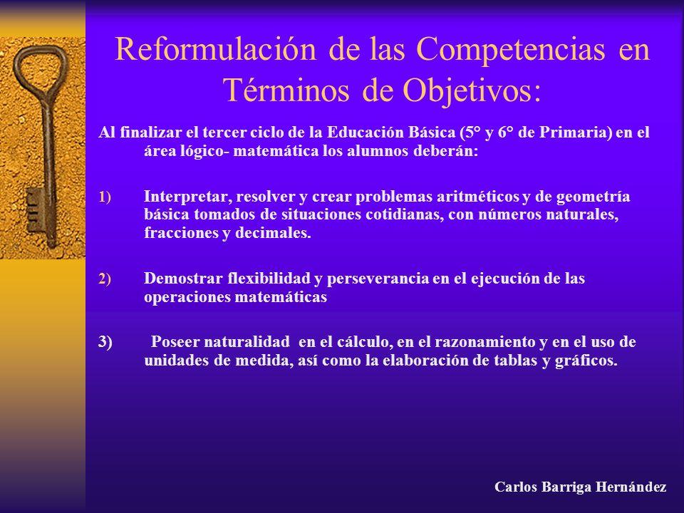 Reformulación de las Competencias en Términos de Objetivos: Al finalizar el tercer ciclo de la Educación Básica (5° y 6° de Primaria) en el área lógic