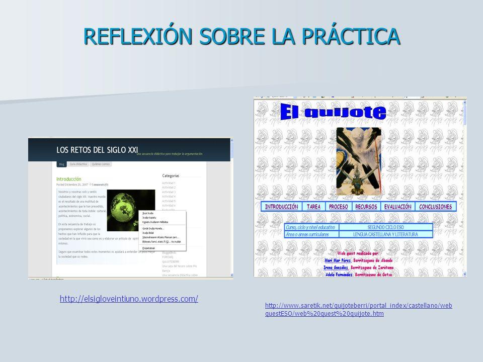 http://elsigloveintiuno.wordpress.com/ http://www.saretik.net/quijoteberri/portal_index/castellano/web questESO/web%20quest%20quijote.htm