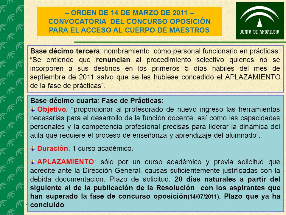 3 – ORDEN DE 14 DE MARZO DE 2011 – CONVOCATORIA DEL CONCURSO OPOSICIÓN PARA EL ACCESO AL CUERPO DE MAESTROS Base décimo tercera: nombramiento como per