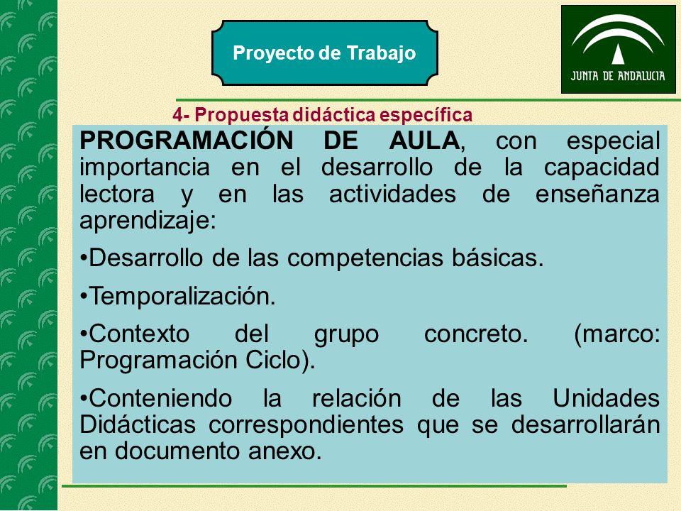 PROGRAMACIÓN DE AULA, con especial importancia en el desarrollo de la capacidad lectora y en las actividades de enseñanza aprendizaje: Desarrollo de l