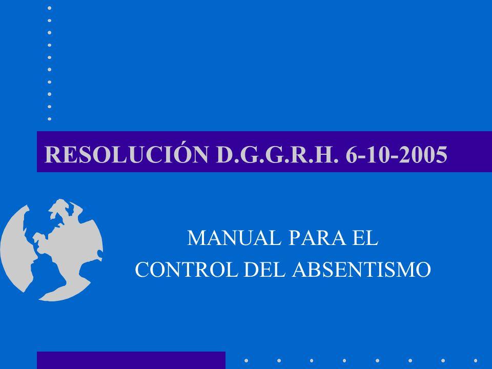 RESOLUCIÓN D.G.G.R.H. 6-10-2005 MANUAL PARA EL CONTROL DEL ABSENTISMO