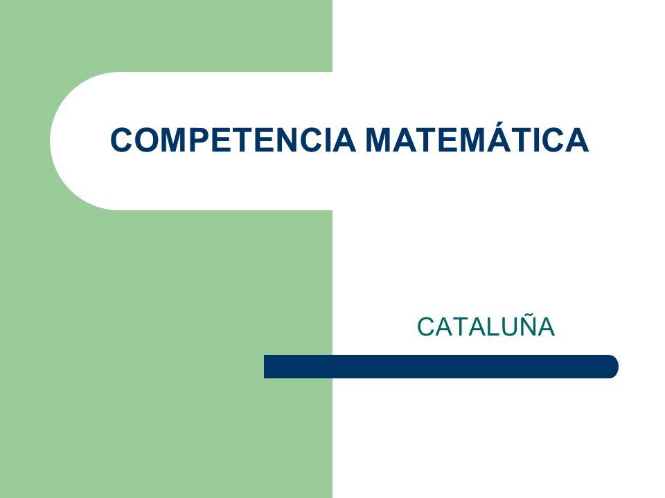 COMPETENCIA MATEMÁTICA CATALUÑA