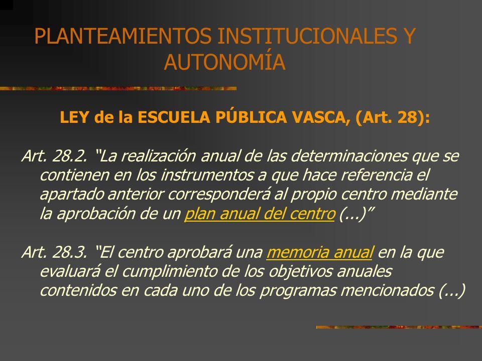 2. EL PROYECTO CURRICULAR DE CENTRO 2.1. CARACTERÍSTICAS Y COMPONENTES 2.1.1. LEPV,1993