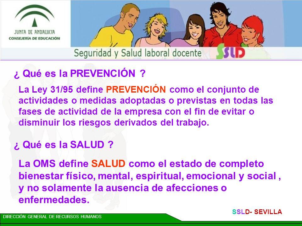 DIRECCIÓN GENERAL DE RECURSOS HUMANOS SSLD- SEVILLA ¿Cómo acceder a información en materia de Prevención de Riesgos Laborales.