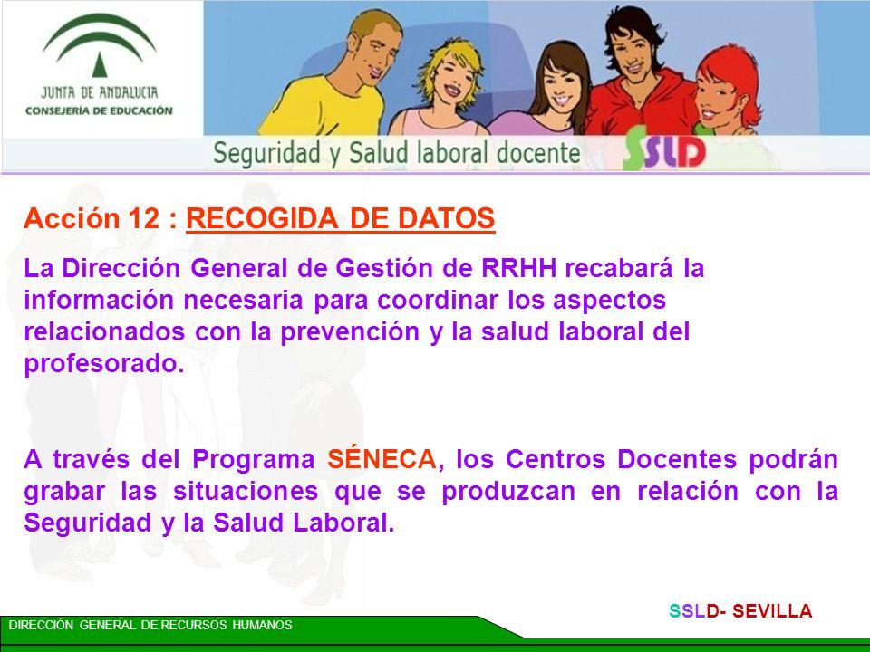 DIRECCIÓN GENERAL DE RECURSOS HUMANOS SSLD- SEVILLA Acción 9: CREACIÓN DE COMISIONES TÉCNICAS Comisión Técnica de Coordinación de Seguridad y Salud La