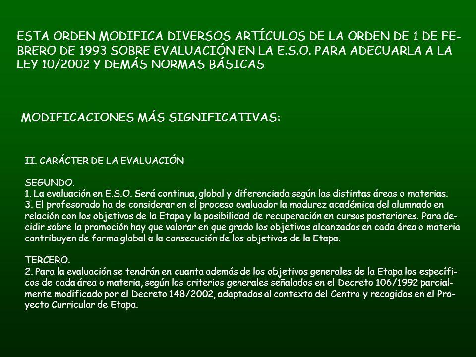 III.DESARROLLO DEL PROCESO DE EVALUACIÓN. CUARTO.