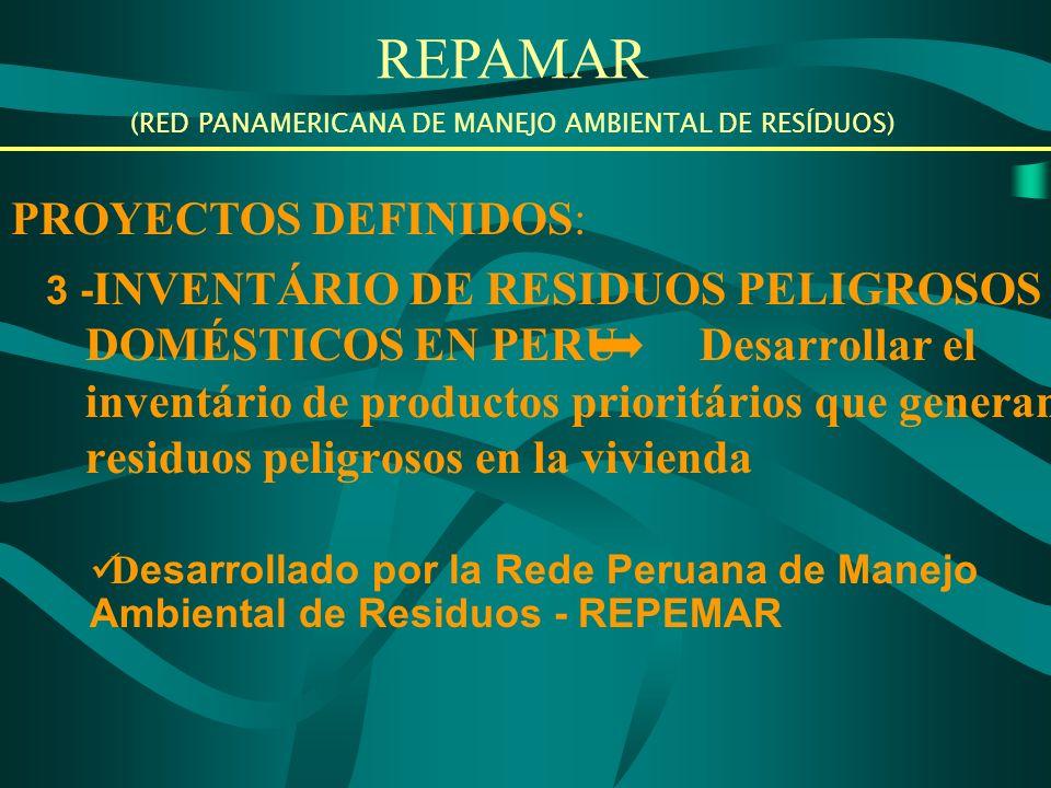 REPAMAR (RED PANAMERICANA DE MANEJO AMBIENTAL DE RESÍDUOS) Dos niveles de ejecución de los proyectos: - Elaboración del diagnóstico de cada país; - Elaboración de los temas regionales.