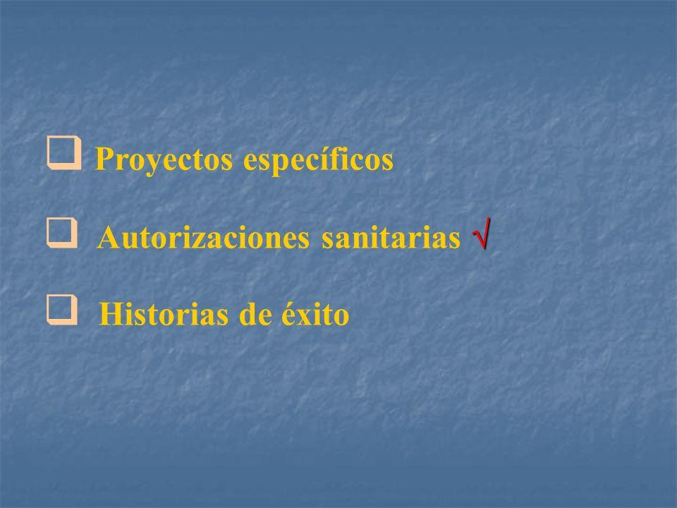 Proyectos específicos Autorizaciones sanitarias Historias de éxito