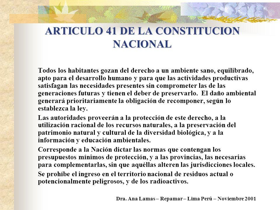 NORMAS CONSTITUCIONALES ART. 41: La Nación debe dictar los presupuestos mínimos ART. 121: Las Provincias conservan todo el poder no delegado en la Nac