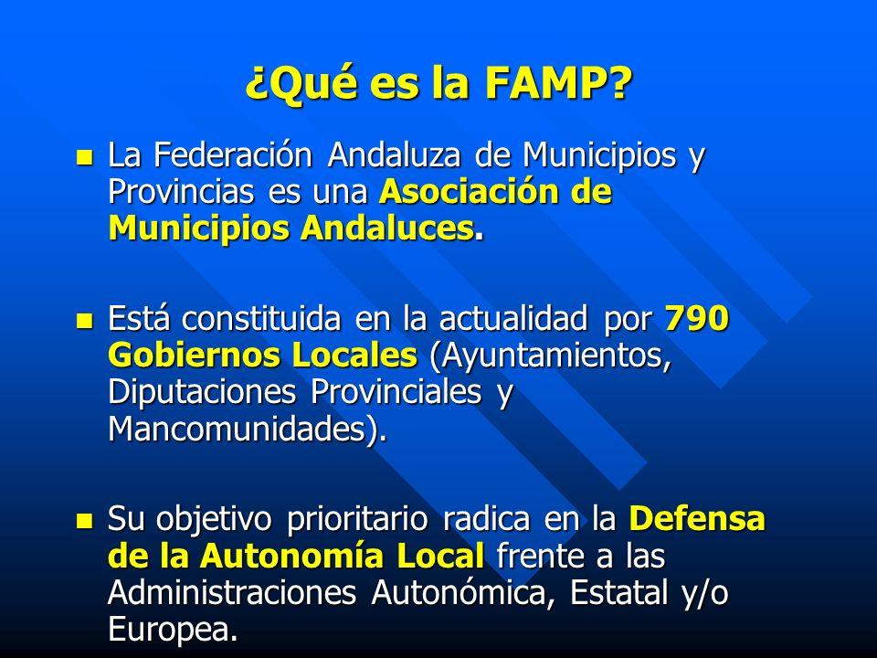 ¿Qué es la FAMP? La Federación Andaluza de Municipios y Provincias es una Asociación de Municipios Andaluces. La Federación Andaluza de Municipios y P