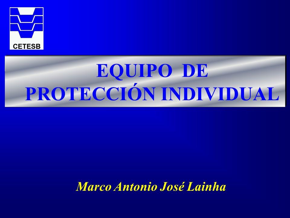 EQUIPO DE PROTECCIÓN INDIVIDUAL Marco Antonio José Lainha